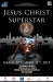 March 27th, 2015 - Jesus Christ Superstar